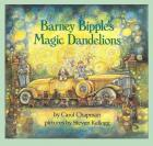 Barney Bipple's Magic Dandelions cover