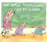 The Awful Aardvarks Go to School cover