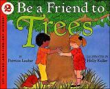 Be a Friend to Trees cover