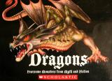 Dragons: Fearsome Monsters from Myth and Fiction cover