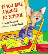 If You Take a Mouse to School cover
