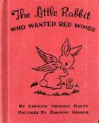 Little Rabbit Who Wanted Red Wings cover