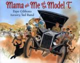 Mama and Me and the Model T cover