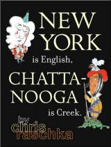 New York is English, Chattanooga is Creek cover