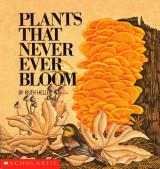 Plants That Never Ever Bloom cover