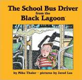 School Bus Driver from the Black Lagoon cover