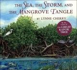 The Sea, the Storm, and the Mangrove Tangle cover