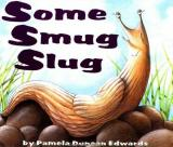 Some Smug Slug cover