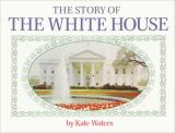 Story of the White House cover