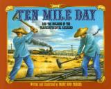 Ten Mile Day cover