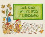 Jack Kent's Twelve Days of Christmas cover