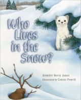 Who Lives in the Snow? cover