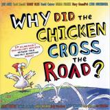 Why Did the Chicken Cross the Road cover