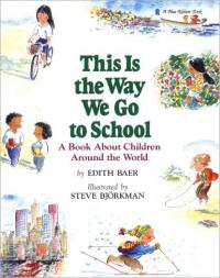 This is the Way We Go to School cover