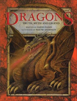 Dragons: Truth, Myth, and Legend cover