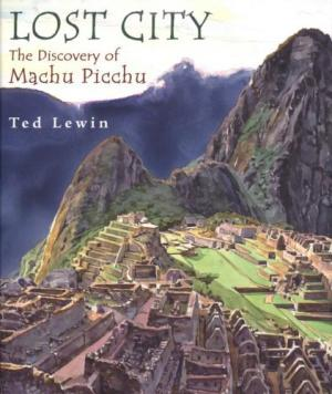 Lost City The Discovery of Machu Picchu cover